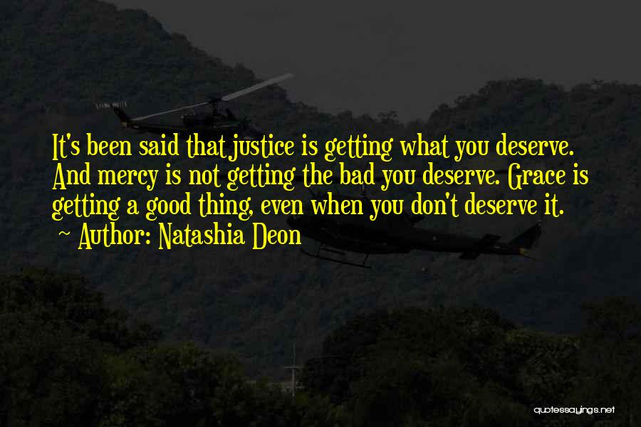 Grace And Mercy Quotes By Natashia Deon
