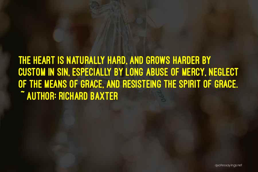 Grace And Mercy Quotes By Richard Baxter