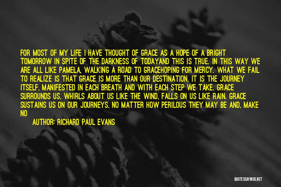 Grace And Mercy Quotes By Richard Paul Evans