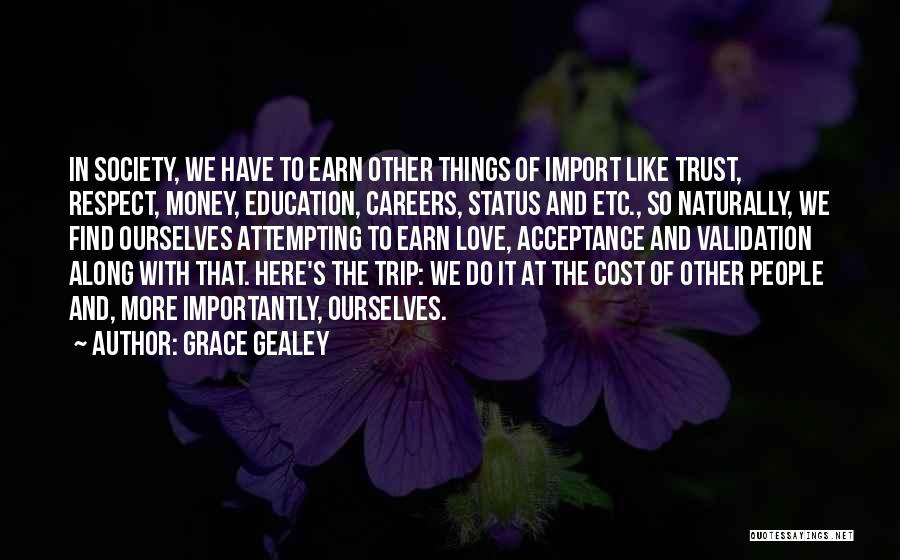 Grace Gealey Quotes 1061127