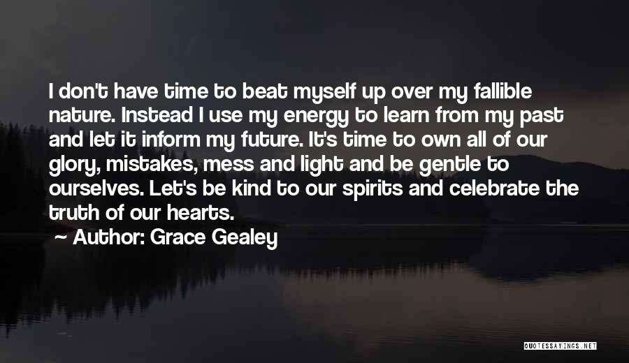 Grace Gealey Quotes 1081741
