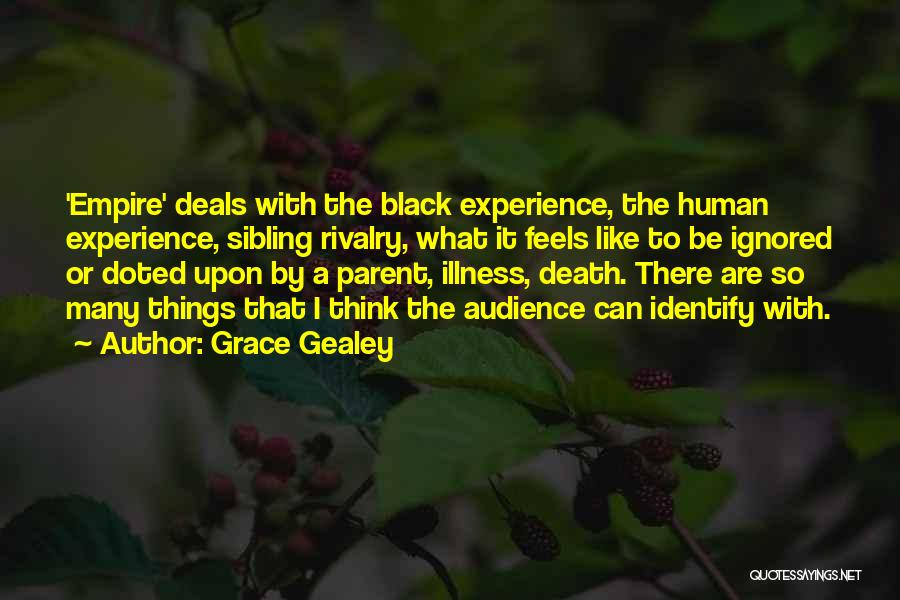 Grace Gealey Quotes 1234392