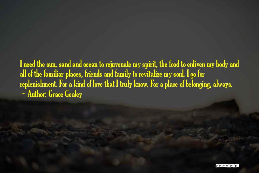 Grace Gealey Quotes 1294368