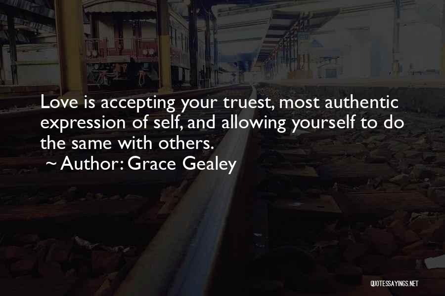 Grace Gealey Quotes 1343653