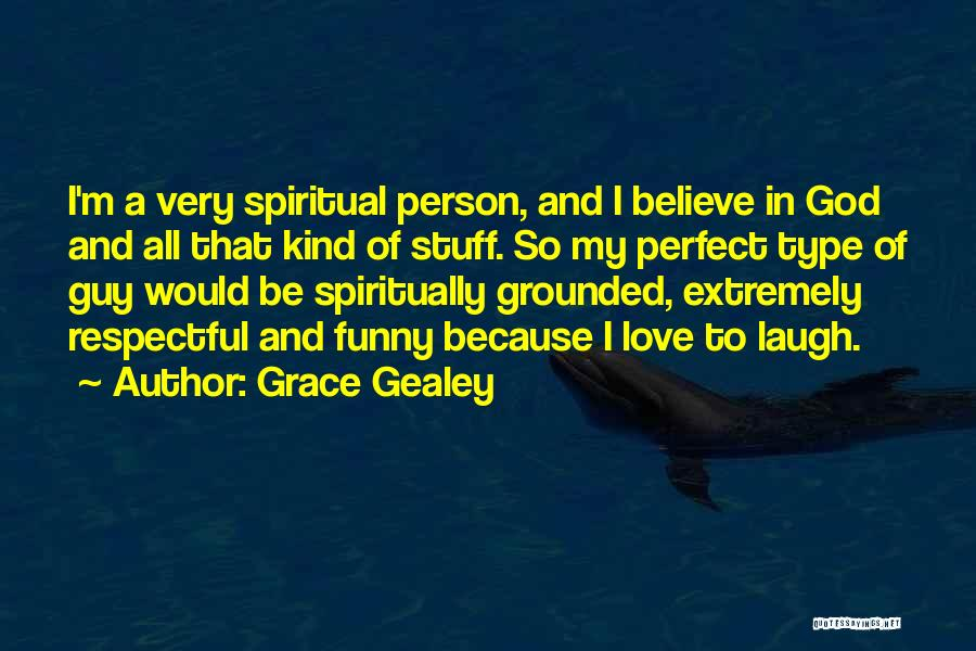 Grace Gealey Quotes 1812268