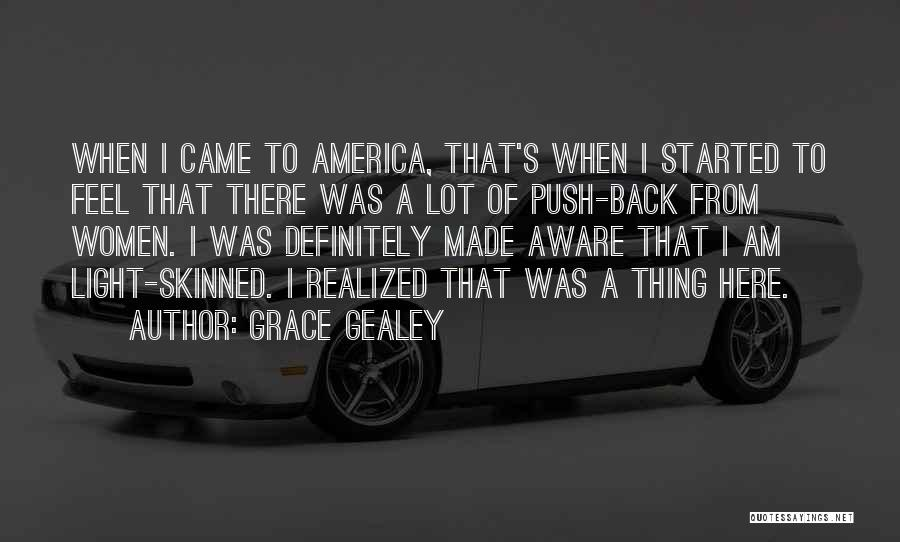 Grace Gealey Quotes 220571
