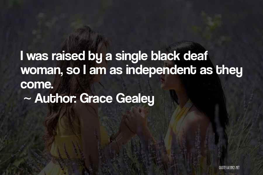 Grace Gealey Quotes 453185