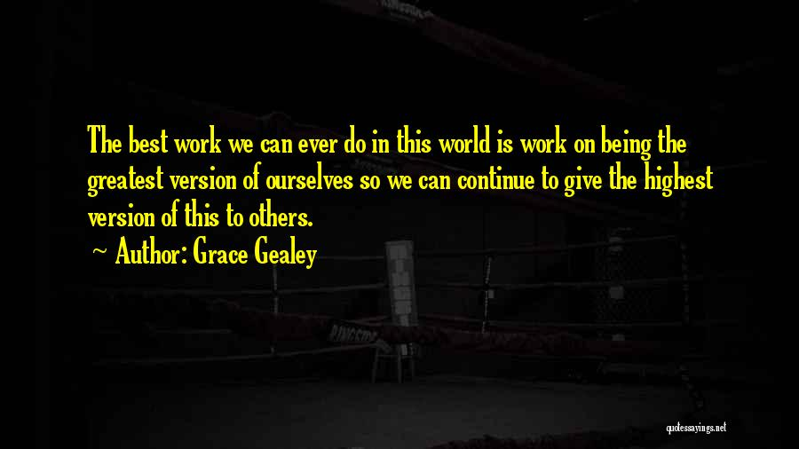 Grace Gealey Quotes 471142