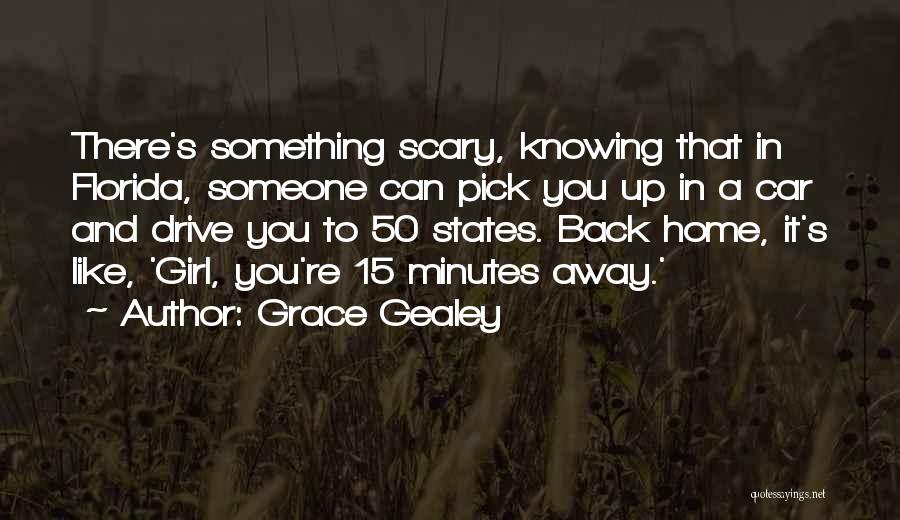 Grace Gealey Quotes 959007