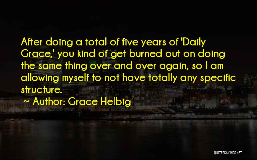 Grace Helbig Quotes 1021052