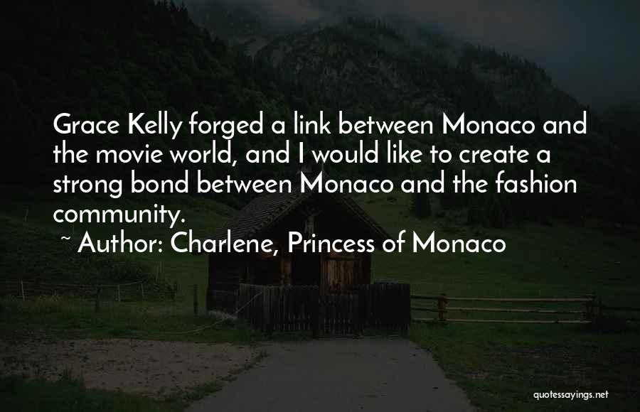 Grace Monaco Quotes By Charlene, Princess Of Monaco