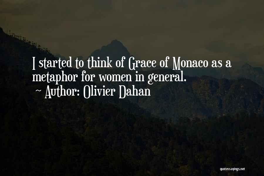 Grace Monaco Quotes By Olivier Dahan