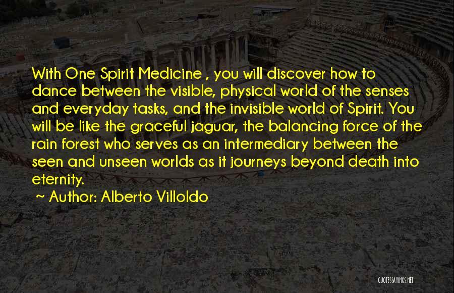 Graceful Dance Quotes By Alberto Villoldo
