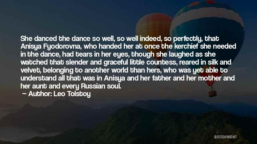 Graceful Dance Quotes By Leo Tolstoy