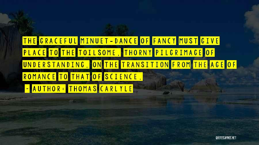 Graceful Dance Quotes By Thomas Carlyle