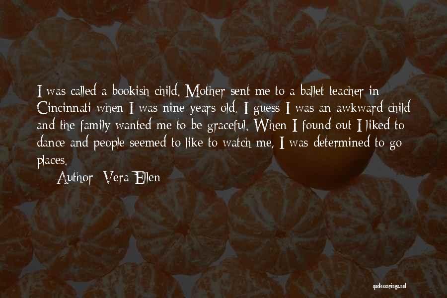 Graceful Dance Quotes By Vera-Ellen