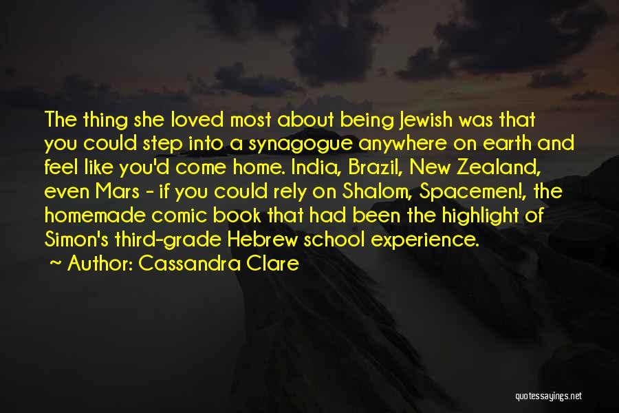 Grade 1 School Quotes By Cassandra Clare