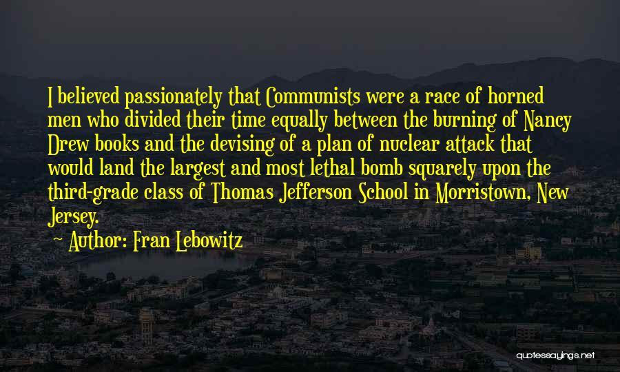 Grade 1 School Quotes By Fran Lebowitz