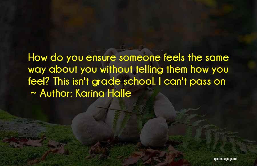 Grade 1 School Quotes By Karina Halle