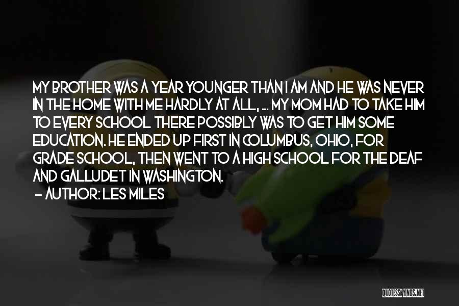 Grade 1 School Quotes By Les Miles