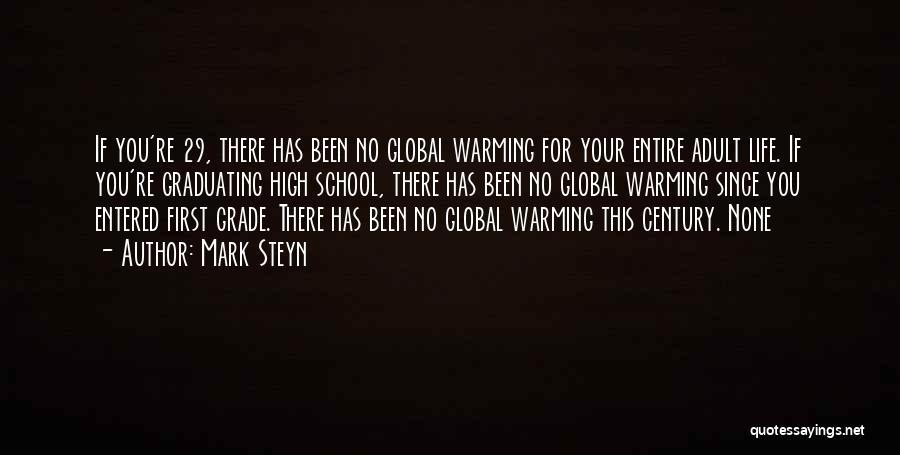 Grade 1 School Quotes By Mark Steyn