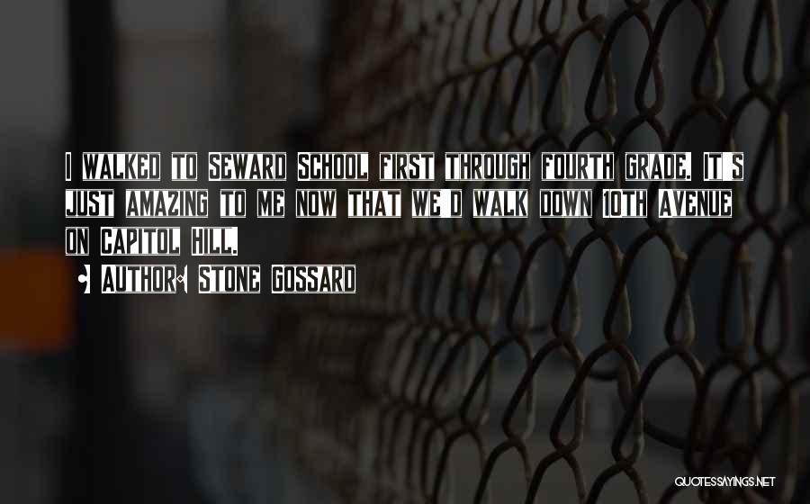 Grade 1 School Quotes By Stone Gossard