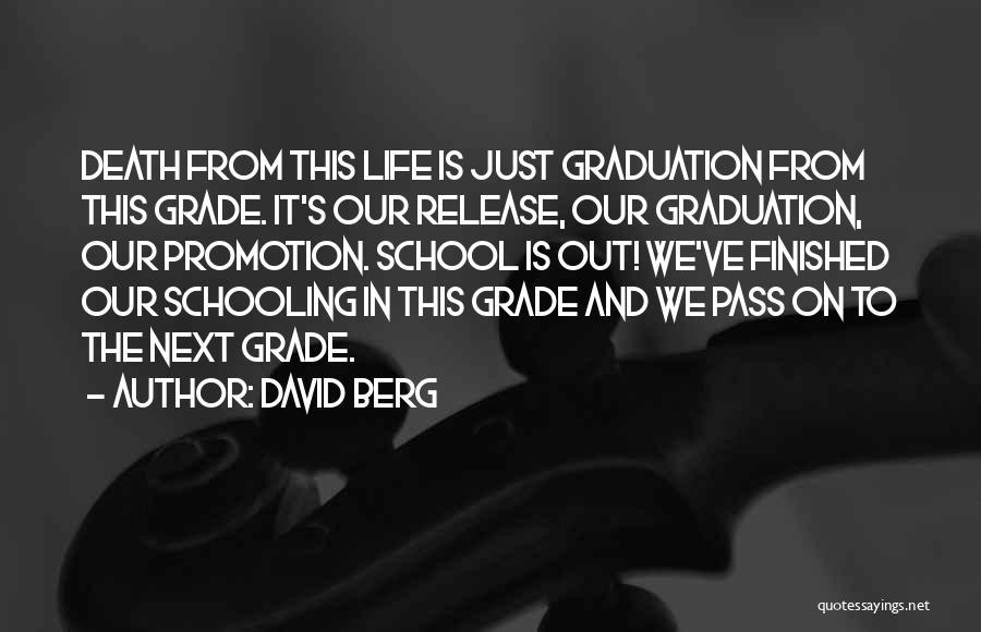 Grade 8 Graduation Quotes By David Berg