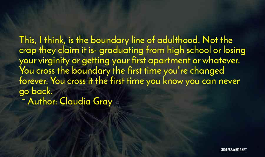 Graduating High School Quotes By Claudia Gray
