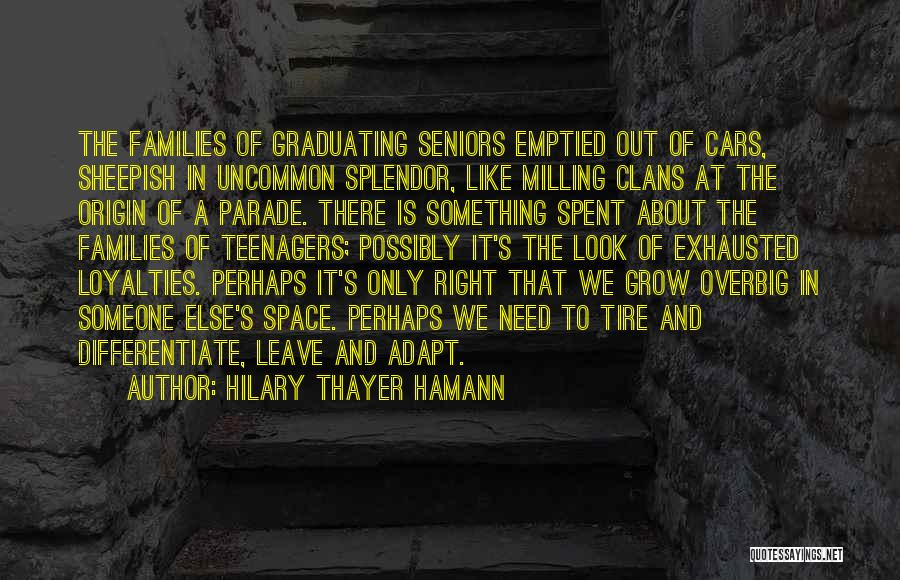 Graduating High School Quotes By Hilary Thayer Hamann
