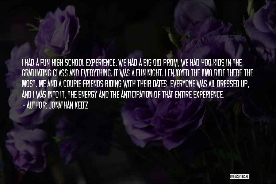 Graduating High School Quotes By Jonathan Keltz