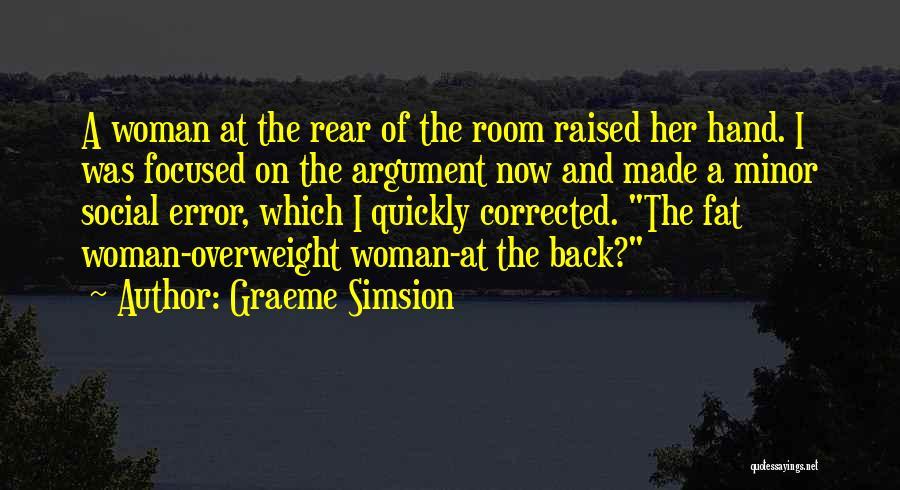 Graeme Simsion Quotes 1000626