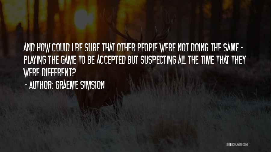 Graeme Simsion Quotes 1044673