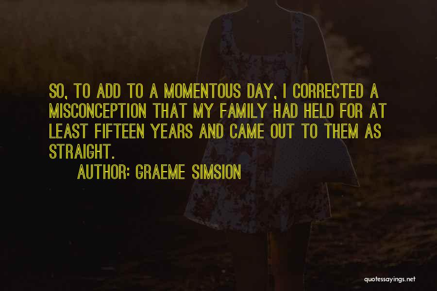 Graeme Simsion Quotes 1086638