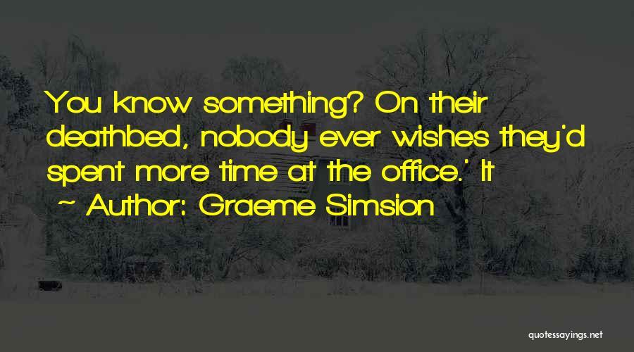 Graeme Simsion Quotes 1496744