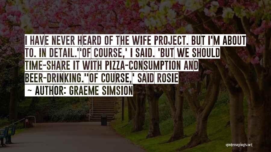 Graeme Simsion Quotes 157301