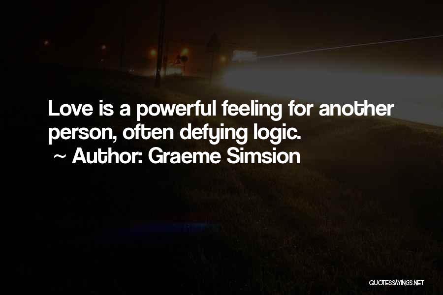 Graeme Simsion Quotes 1707575