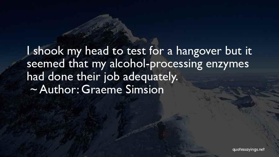 Graeme Simsion Quotes 1721531