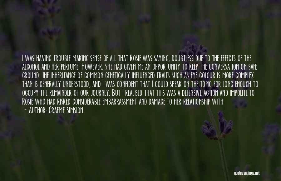 Graeme Simsion Quotes 1968989