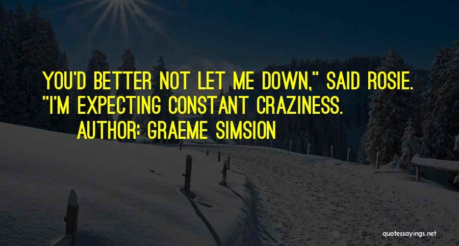 Graeme Simsion Quotes 2067324