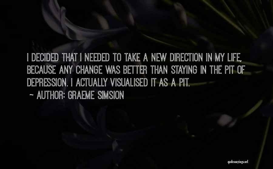 Graeme Simsion Quotes 2086925