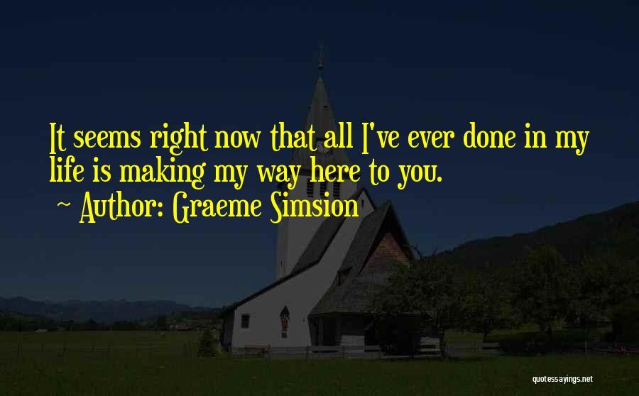 Graeme Simsion Quotes 2230730