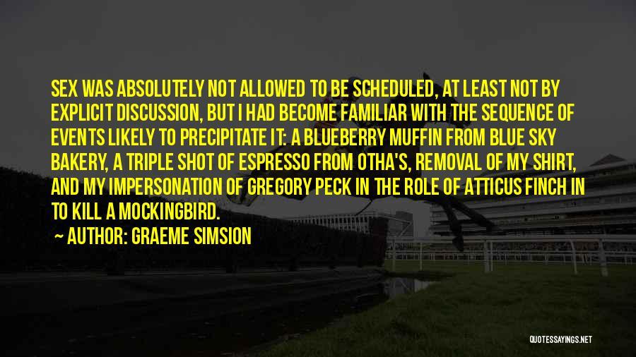 Graeme Simsion Quotes 262458