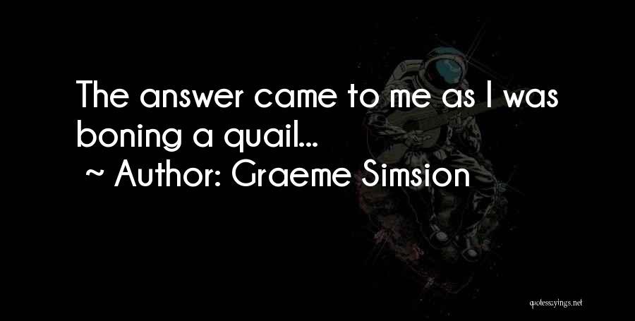 Graeme Simsion Quotes 271457