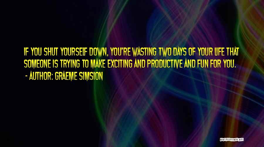 Graeme Simsion Quotes 661930