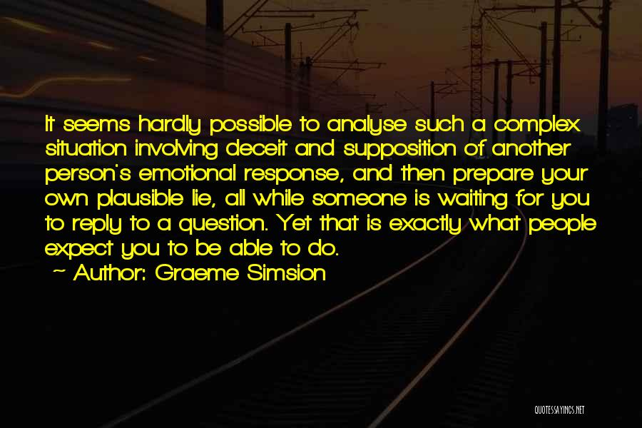 Graeme Simsion Quotes 667956
