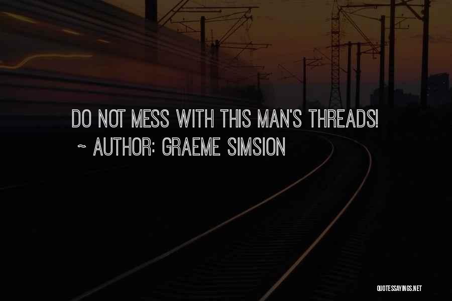 Graeme Simsion Quotes 683541