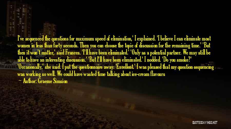 Graeme Simsion Quotes 703174