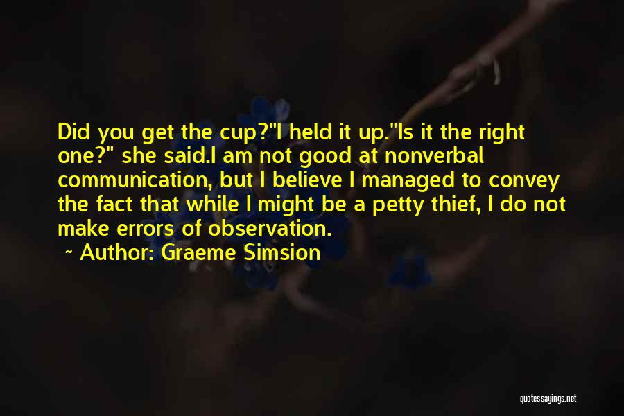Graeme Simsion Quotes 724856