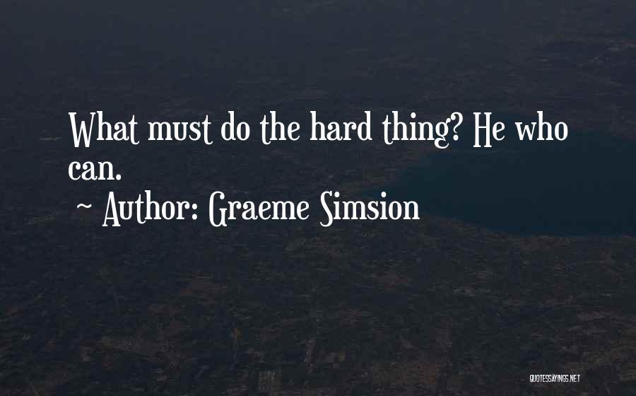 Graeme Simsion Quotes 785797
