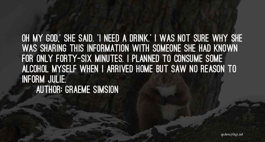 Graeme Simsion Quotes 849083